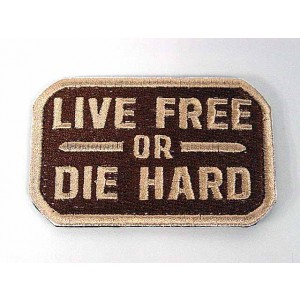 Live Free or Die Hard Velcro Patch Tan