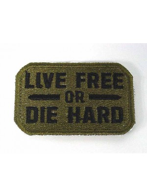 Live Free or Die Hard Velcro Patch OD